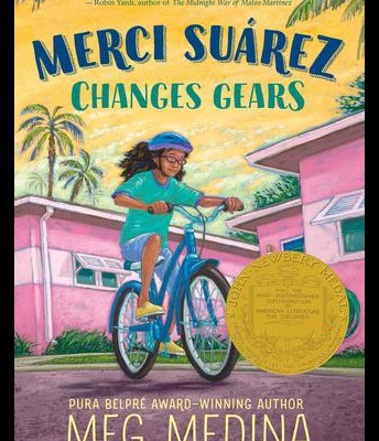 """Merci Suárez Changes Gears"" by Meg Medina"