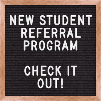 New Student Referral Program-$100 Tuition Credit