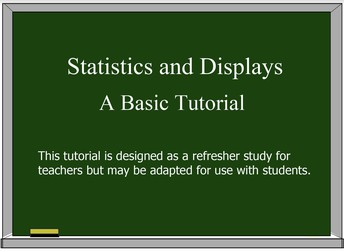 Statistics and Graphical Displays Tutorial