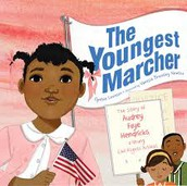 The Youngest Marcher the Story of Audrey Faye Henricks, A Young Civil Rights Activist by Cynthia Levinson