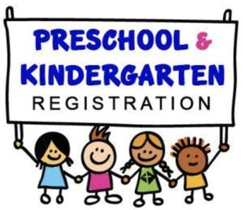 Preschool and Kindergarten Registration!