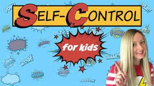 April Life Skill- Self Control