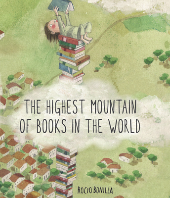 THE HIGHEST MOUNTAIN OF BOOKS IN THE WORLD by ROCIO BONILLA