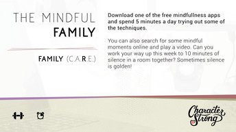CHARACTER STRONG: Family Dare: MINDFUL FAMILY