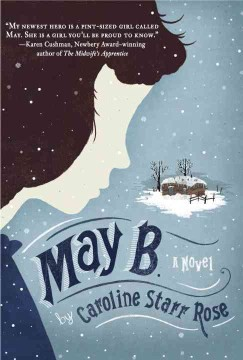 May B by Caroline Starr Rose