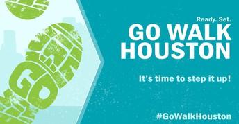 #GoWalkHouston