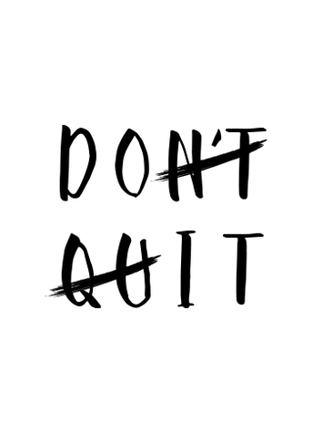 Don't Quit February!
