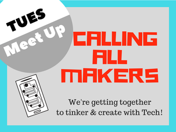 Meetup in the Makerspace