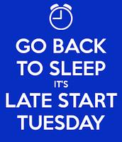LATE START: Tuesday, September 5, 2017