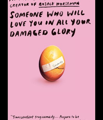 """Someone Who Will Love You in All Your Damaged Glory"""