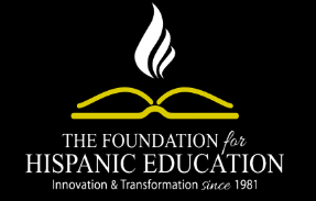 The Foundation for Hispanic Education Updates