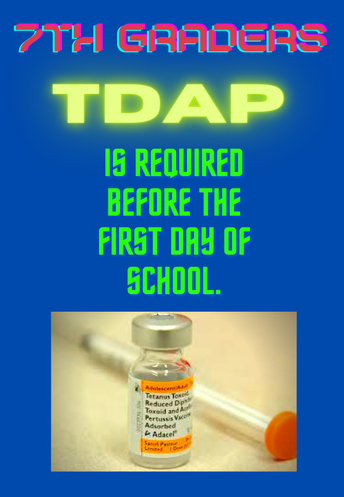 7th Grade and TDAP Vaccination