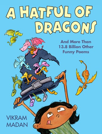 A Hatful of Dragons: and More Than 13.8 Billion Other Funny Poems