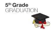 Congratulations to Our Track 1, 5th Grade Graduates!!!