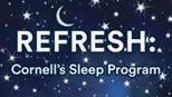 Wellness Resource from Cornell Health: Refresh