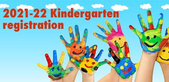 KINDERGARTEN REGISTRATION FOR 2021-2022 SCHOOL YEAR IS NOW OPEN!!