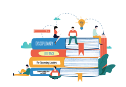 Disciplinary Literacy for Secondary Leaders