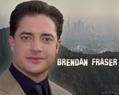 Brendan Fraser.