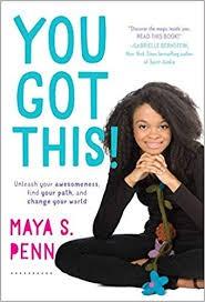 You Got This by Maya S. Penn