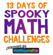 13 Days of Spooky Math Challenges!