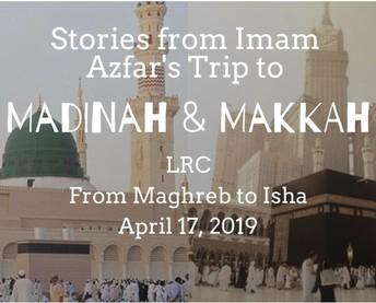 Umrah Trip Reflections by Imam Azfar