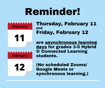 Schedule reminders for Hybrid & Connected Learning students in grades 3-5
