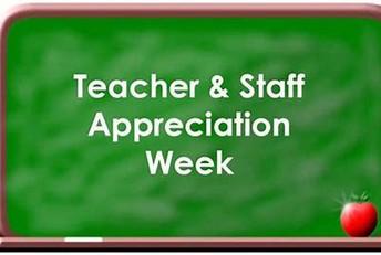 Teacher & Staff Appreciation Week!