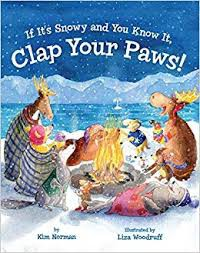 If It's Snowy and You Know It Clap Your Paws by Kim Norman