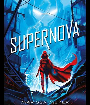 Supernova by Marissa Meyer