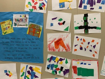 Snippets: Artwork by Kindergarten, First Grade, CFL and Lifeskills students