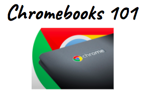 Chromebook 101 for Digital Age Teaching and Learning