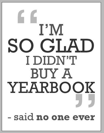 IT'S NOT TOO LATE TO PURCHASE YOUR YEARBOOK - SUPPLIES LIMITED