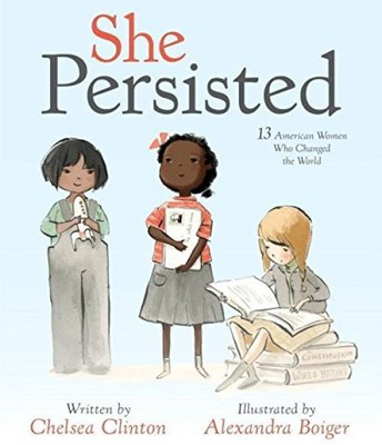 """""""She Persisited"""" by Chelsea Clinton"""