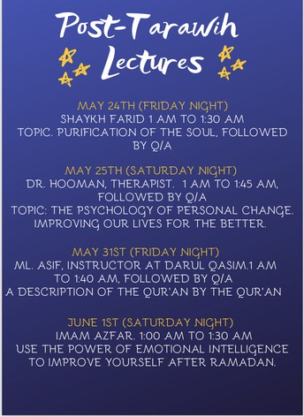 Post Taraweeh Lectures during the last nights of Ramadan - Information provided by Imam Azfar