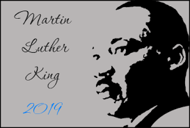 Martin Luther King Day- January 21st, 2019