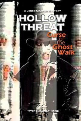 Hollow Threat: Curse of the Ghost Walk (Jesse Cramer Mystery #1)