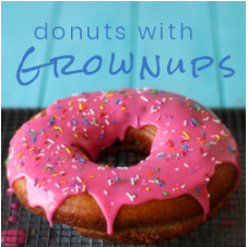 Donuts with Grownups