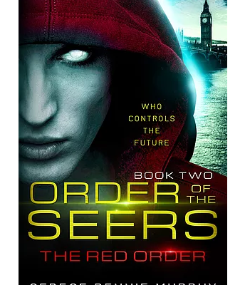 The Red Order (Order of the Seers Trilogy - Book 2)