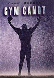Gym Candy by Carl Dueker
