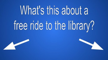 Hop on a city bus for a ride to the Library...for free!