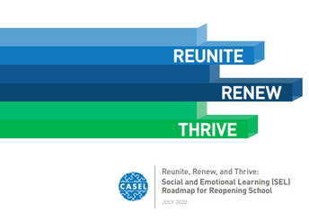 CASEL Reunite, Renew & Thrive