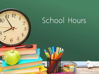SCHOOL HOURS ...