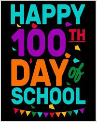100th Day of School-Monday, March 1st