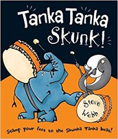 2-3 year olds: Tanka Tanka Skunk by Steve Webb