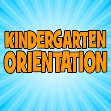Kindergarten Orientation for all Schools Cancelled