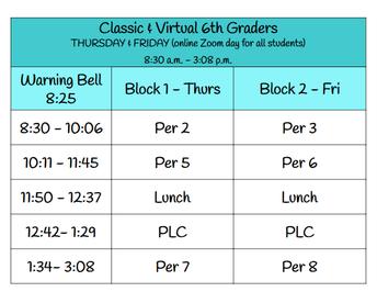 Thursday & Friday6th Grade Block