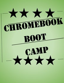 Chromebook Boot Camp