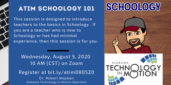 Schoology 101 Training with Dr. Robert Mayben of Alabama Technology in Motion