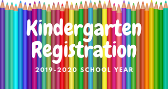 Evening Kindergarten Registration for 2019-2020 School Year will  be held on Wednesday, February 27th, 2019 from 5:00 p.m. to 7:30 p.m.