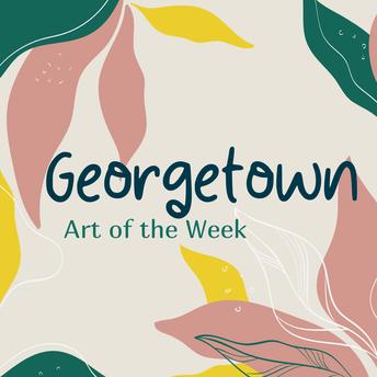 Georgetown Art of the Week